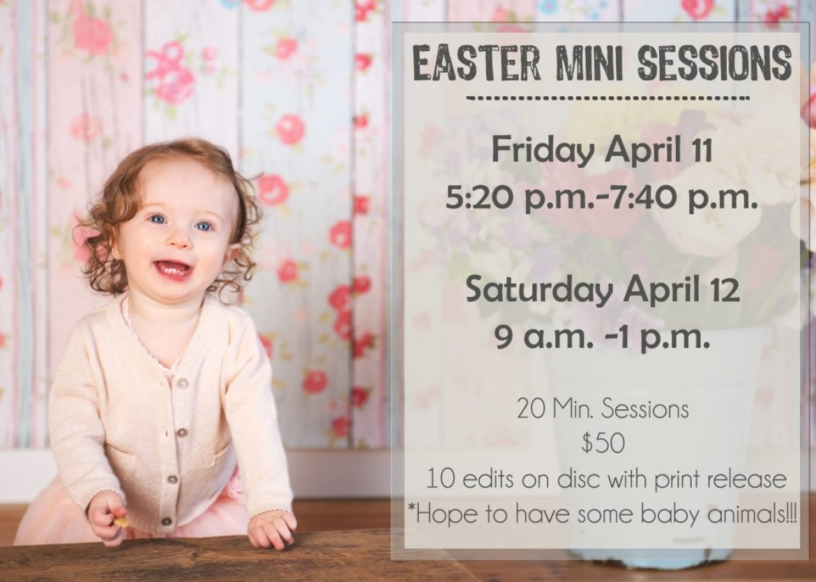 Easter Mini Sessions Announced!